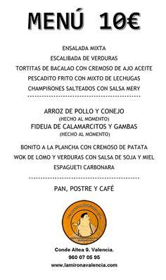 El menú de esta semana ha llegado!... recordaros que hoy abrimos todo el día en #laMironaValencia #restauranteValencia