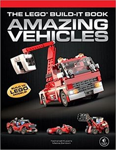The LEGO Build-It Book, Vol. 1: Amazing Vehicles: Nathanael Kuipers, Mattia Zamboni: 9781593275037: Amazon.com: Books, $8.90 Paperback