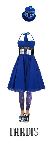"TARDIS costume ideas: blue dress with Police Box banded waist, galaxy print leggings, TARDIS ""trainers,"" and a TARDIS hat"