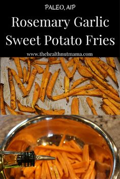 Quick & Delicious Rosemary Garlic Sweet Potato Fries! (AIP, Paleo) www ...