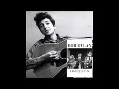 Chronicles by Bob Dylan Volume 1 part 2