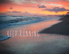 Keep Running https://www.etsy.com/listing/167775347/keep-running-motivational-quote?ref=shop_home_active