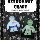 FREE Your students will want to soar into space with this fun astronaut craft. It comes with a pattern to make an astronaut and real pictures of the one...