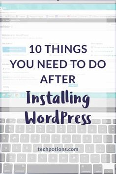 Take time to change default settings after installing WordPress to optimise your site so that you start on the right footing.