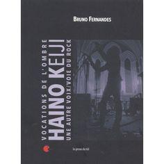 灰野敬二と不失者の未発表CD「欠片」と、Bruno FERNANDÈS が灰野敬二について書いた「Vocations de l'ombre - Haino Keiji - Une autre voix/voie du rock」という本が一緒になった作品。
