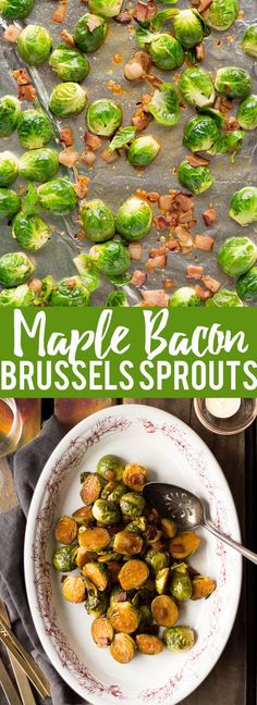 These Maple Bacon Roasted Brussels Sprouts are sweet, smoky, and spicy. They are the perfect winter or holiday side dish! Best Side Dishes, Holiday Side Dishes, Healthy Side Dishes, Vegetable Side Dishes, Side Dish Recipes, Vegetable Recipes, Dinner Recipes, Healthy Sides, Vegetable Salads