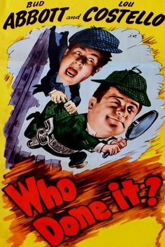 Abbott and Costello - Who Done It?