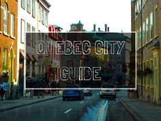 Wondering what to see and do in Quebec City, Canada? Check out these insider travel tips!