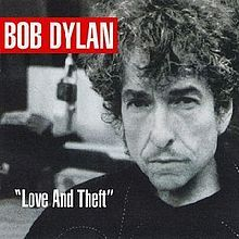 """Bob Dylan, """"Love and Theft"""""""