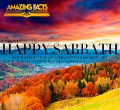 Thy kingdom is an everlasting kingdom, and thy dominion endureth throughout all generations. Happy Sabbath Images, Happy Sabbath Quotes, Sabbath Rest, Sabbath Day, Psalm 145, Psalms, Surely Goodness And Mercy, Be Of Good Courage, O My Soul