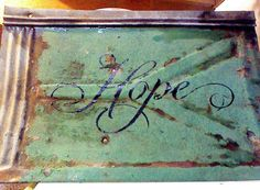 Hope   Antique Tin Roof Tile