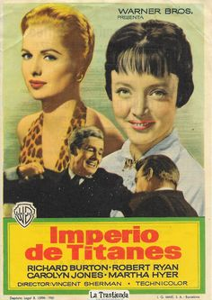 Imperio de Titanes - Programa de Cine - Richard Burton - Robert Ryan - Carolyn Jones - Martha Hyer