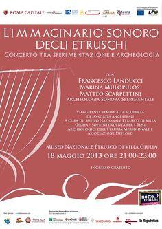 L'immaginario sonoro degli Etruschi - Concerto tra sperimentazione e archeologia a Villa Giulia #Roma #ndm13 #nottedeimusei