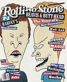 Beavis and Butt-Head on the August 19, 1993 cover. #longreads