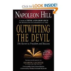 Outwitting the Devil: The Secret to Freedom and Success: Napoleon Hill, Sharon L. Lechter CPA, Michael Bernard Beckwith, Mark Victor Hansen: 9781454900672: Amazon.com: Books