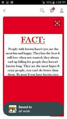 I have brown eyes