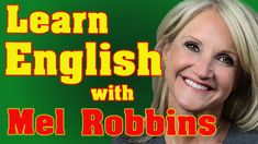 "Today you are going to learn English with Mel Robbins: You learn new vocabulary and idioms like ""reverence"" or ""to buy into something"" Mel Robbins, Learning English, Idioms, Vocabulary, Core, Interview, Messages, Motivation, Watch"