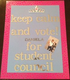 campaign posters Vote for student council