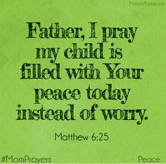 Father, I pray my child will speak gentle and kind words. The Lord is at hand; Prayers For My Daughter, Prayer For My Son, Prayer For My Children, Prayer For Guidance, Mom Prayers, Morning Prayers, Power Of Prayer, Prayers For Peace, Daughter Quotes