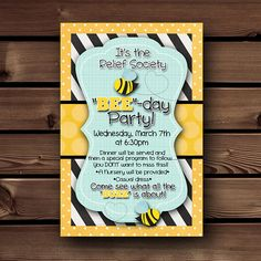 Relief Society Birthday Invitations, LDS Relief Society Printable Invitation, Relief Society Activity Ideas, Relief Society Printable, Relief Society Birthday Ideas, BEE-Day