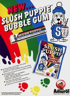 Slush Puppie bubble gum | 40 Pieces Of Candy You Will Never Eat Again