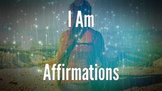 I AM Affirmations for Vibration Raising - I Am Power Affirmations Series