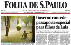 Matheus Leitão, com exclusividade para a Folha de S.Paulo, revela que governo Dilma concedeu ao filho de Lula passaporte diplomático requerido dois dias antes de ex-presidente deixar governo.