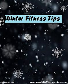 Winter Fitness Tips  It is hard to continue with our #fitness plans in the #winter! It's cold, and you just want to curl up with some blankets, a hot beverage, and maybe a book! Here are some fitness #tips to keep you going so you don't lose your momentum!  #WeightLoss #LosingWeight #LoseWeight #WeightLossJourney #Exercise #Workouts #StayWarm #Warm #Cold