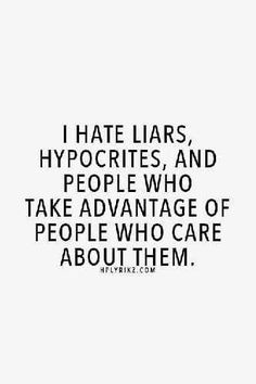 Which is why i hate him. Hes always lied, he has always been a major hypocrite even in ways that i cannot mentally understand how he doesnt see it himself, and i have never in my life been so taken for granted. I treat him like a king, too. Now Quotes, True Quotes, Great Quotes, Words Quotes, Quotes To Live By, Funny Quotes, Inspirational Quotes, Sayings, I Got Me Quotes