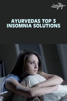 Ayurveda's Top 3 Insomnia Solutions ==>