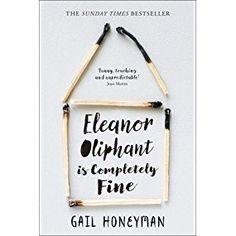 July || Eleanor Oliphant is Completely Fine by Gail Honeyman