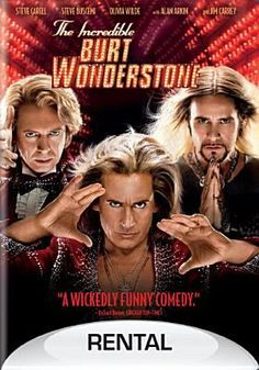 The Incredible Burt Wonderstone.  When a street magician's stunts begin to make their show look stale, superstar magicians Burt Wonderstone and Anton Marvelton look to salvage their act, and their friendship, by staging their own daring stunt.