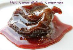 Fichi caramellati da conservare: sono una valida alternativa alla marmellata. E' una conserva particolare, facile, deliziosa che non richiede molto impegno