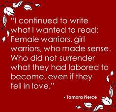 Tamora Pierce. I loved her books!