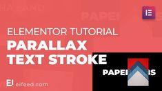Elementor Tutorial - How To Design a Parallax Text Stroke Effect Inspiration, Design, Biblical Inspiration, Inspirational, Inhalation