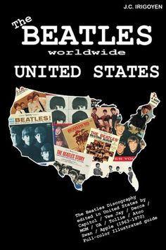 """Read """"The Beatles Worldwide: United States by J. Irigoyen available from Rakuten Kobo. The Beatles. Discography edited in United States by Capitol / Vee Jay / Decca / MGM / Tollie / Atco / Swan / United Arti. Beatles Books, The Beatles, Paperback Writer, Nonfiction, Ebooks, United States, The Unit, Reading, Free Apps"""