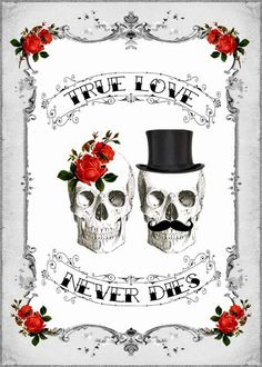 DIY Printable TRUE LOVE Skull Couple Valentine's Day Card - Digital Download - Antique Tattoo Day of The Dead Vintage Valentine
