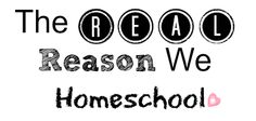 Growing Home: The Real Reason We Homeschool