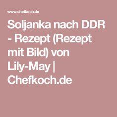 Soljanka nach DDR - Rezept (Rezept mit Bild) von Lily-May | Chefkoch.de