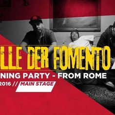 BABABOOM FESTIVAL 2016 • Wednesday, 13 July, 2016 • Main Stage • Opening Party • Colle Der Fomento from Rome www.bababoomfestival.it #collederfomento