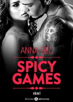 Telecharger Spicy Games – 1 de Anna Bel Kindle, PDF, eBook, Spicy Games – 1 PDF Gratuit