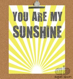 You are my Sunshine 8x10 Print  Nursery Art  by AugustBloomDesigns, $11.95