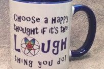 Choose a happy thought if it's the LAUGH thing you do!!