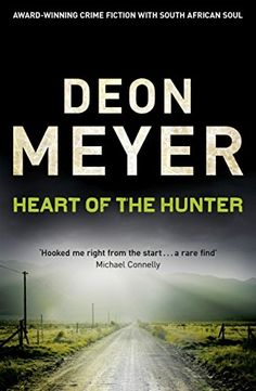 The third of Deon Meyer's crime novels. Interesting for their characters and plots and insight into the new post-apartheid South Africa. Set mostly in and around Cape Town. Translated from Afrikaans. Love Book, This Book, Best Crime Novels, Michael Connelly, Crime Fiction, Book Series, Detective, Thriller, Audiobooks