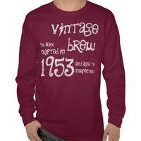 60th Birthday Gift 1953 Vintage Brew Red G203 Shirt from Zazzle.com. #tees #tshirt #sweatshirt #hoodie #longsleeve #shortsleeve #60th #1953 #customize #birthday