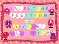 Valentine's Day Math - Fraction and Decimal Game Show (Common Core Aligned 4th grade) Your students will fall in love with fractions and decimals with this Valentine's Day themed fraction and decimal game show style review. $