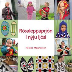 A knitting book by author Hélène Magnùsson about Icelandic intarsia mostly used in shoe-inserts in fis or sheep skin shoes in the past. Both an historical research and 27 modern designs inspired by this tradition, unique to Iceland. Published in Icelandic, English and French.    http://icelandicknitter.com
