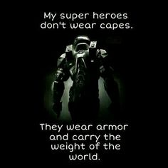 Just one hero to save the entire galaxy, Shepard (preferably fem) Master Chief And Cortana, Halo Master Chief, Halo Game, Halo 3, Gamer Quotes, Gamer Humor, Halo Quotes, Steven Universe, Video Game Quotes