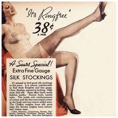 Advertisement for vintage stockings Vintage Stockings, Silk Stockings, Stockings And Suspenders, Stockings Lingerie, Stockings Heels, Sixties Fashion, 1930s Fashion, Retro Fashion, Fashion Glamour