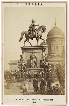 1870 View of the King Friedrich Wilhelm III monument in the Lustgarten. Behind is the 18th century 2nd Berlin Dom, as remodeled by Schinkel. It was replaced by the existing dom at the end of the nineteenth century. Jeff